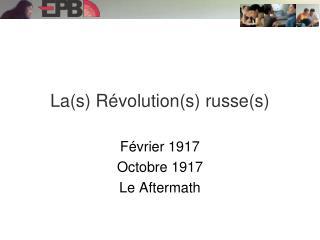 La(s) Révolution(s) russe(s)