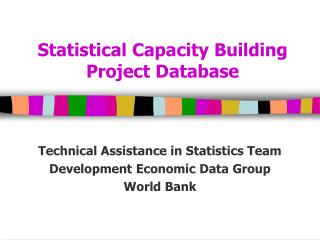 Statistical Capacity Building Project Database