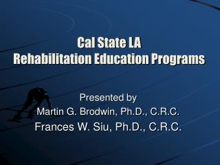 Cal State LA Rehabilitation Education Programs