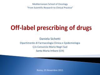 Off-label prescribing of drugs