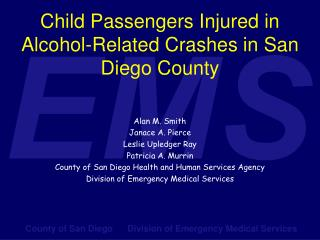 Child Passengers Injured in Alcohol-Related Crashes in San Diego County