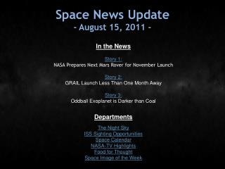 Space News Update - August 15, 2011 -