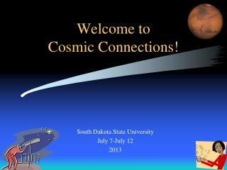 Welcome to Cosmic Connections!