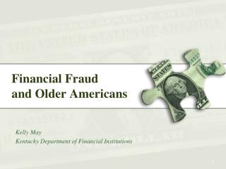 Financial Fraud  and Older Americans