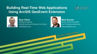 Building Real-Time Web Applications Using ArcGIS GeoEvent Extension