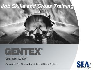 Job Skills and Cross Training
