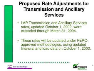 Proposed Rate Adjustments for Transmission and Ancillary Services