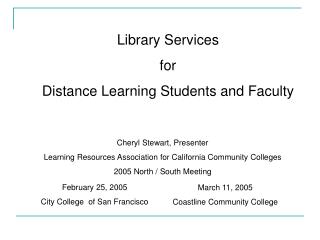 Library Services  for  Distance Learning Students and Faculty