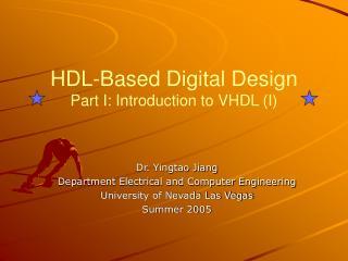 HDL-Based Digital Design Part I: Introduction to VHDL I