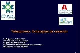 Tabaquismo :  Estrategias  de  cesaci�n