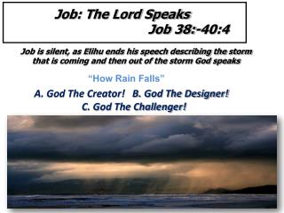 A. God The Creator!   B. God The Designer!    C. God The Challenger!