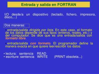 Entrada y salida en FORTRAN