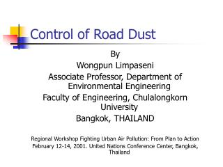 Control of Road Dust