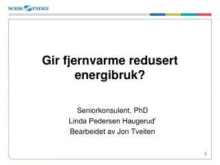 Gir fjernvarme redusert energibruk?
