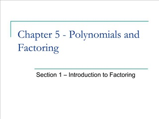 Chapter 5 - Polynomials and Factoring