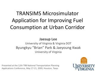 TRANSIMS Microsimulator Application for Improving Fuel Consumption at Urban Corridor