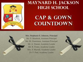 Maynard H. Jackson High School Cap & Gown Countdown