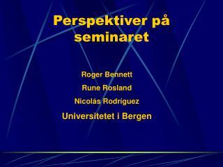 Perspektiver på seminaret