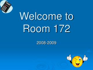 Welcome to Room 172