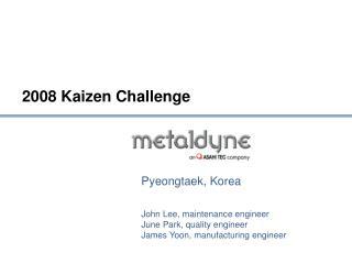 2008 Kaizen Challenge