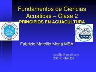 Fundamentos de Ciencias Acuáticas – Clase 2 PRINCIPIOS EN ACUACULTURA