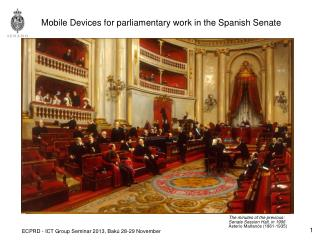 Mobile Devices for parliamentary work in the Spanish Senate