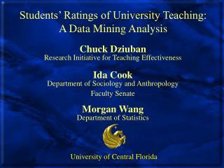 Students' Ratings of University Teaching: A Data Mining Analysis
