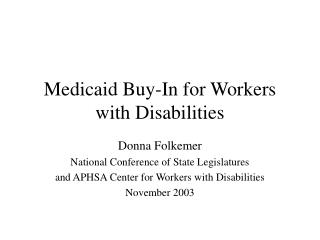 Medicaid Buy-In for Workers with Disabilities