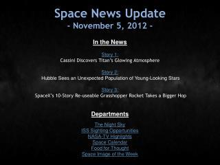 Space News Update - November 5, 2012 -