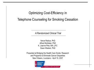 Optimizing Cost-Efficiency in  Telephone Counseling for Smoking Cessation