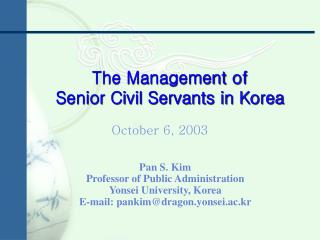 The Management of  Senior Civil Servants in Korea