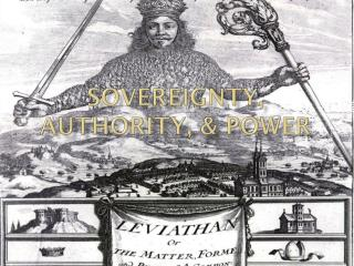 Sovereignty, Authority, & Power