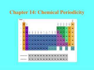 Chapter 14: Chemical Periodicity
