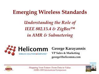 Emerging Wireless Standards