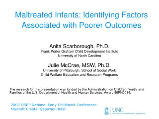 Maltreated Infants: Identifying Factors Associated with Poorer Outcomes