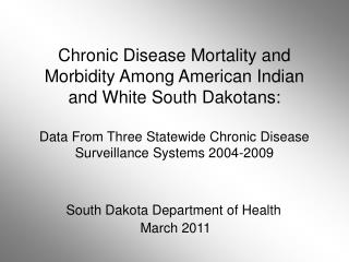 South Dakota Department of Health  March 2011
