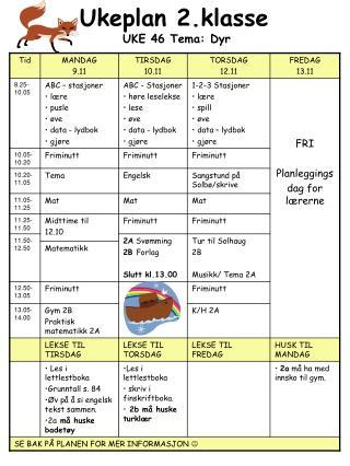 Ukeplan 2.klasse  UKE 46 Tema: Dyr