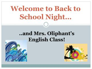 ..and Mrs. Oliphant�s  English Class!