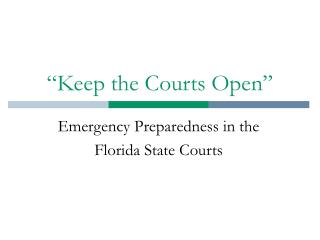 �Keep the Courts Open�