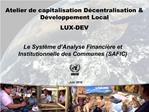 Atelier de capitalisation D centralisation  D veloppement Local LUX-DEV