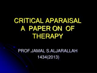 CRITICAL APARAISAL OF   A  PAPER ON THERAPY