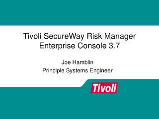 Tivoli SecureWay Risk Manager Enterprise Console 3.7