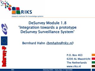 DeSurvey Module 1.8 'Integration towards a prototype  DeSurvey Surveillance System'