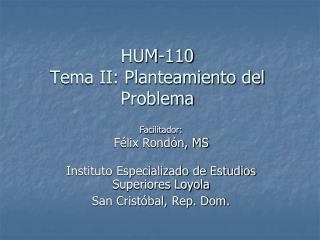 HUM-110 Tema II: Planteamiento del Problema