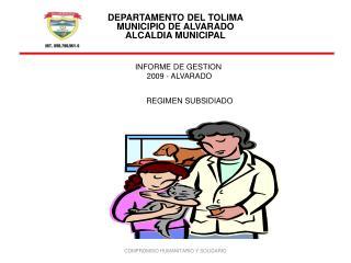INFORME DE GESTION  2009 - ALVARADO