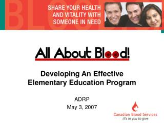 Developing An Effective Elementary Education Program ADRP May 3, 2007