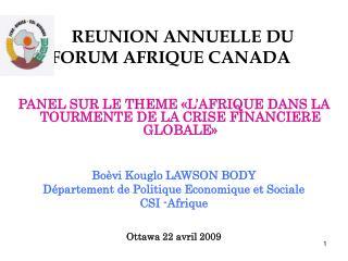 REUNION ANNUELLE DU       FORUM AFRIQUE CANADA