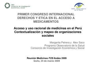 PRIMER CONGRESO INTERNACIONAL DERECHOS Y ETICA EN EL ACCESO A MEDICAMENTOS
