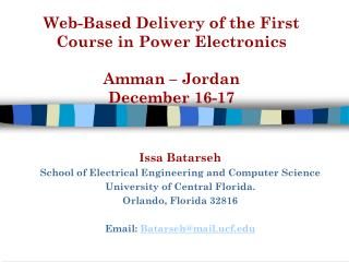Web-Based Delivery of the First Course in Power Electronics  Amman – Jordan December 16-17