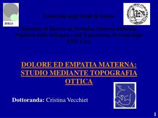 Dottoranda:  Cristina Vecchiet